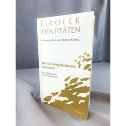 'Tiroler Identitäten- Die Glockengießerfamilie Grassmayr'- Dr. Jörg Wernisch